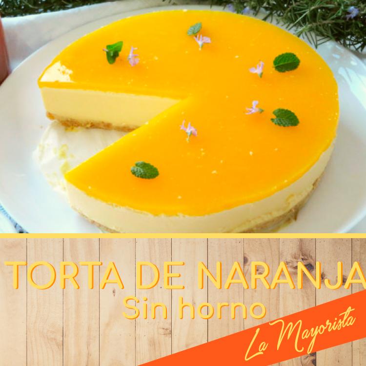 Torta de naranja sin horno